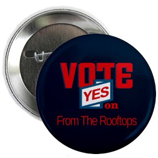 Vote From The Rooftops Button  Vote From The Rooftops Buttons, Pins