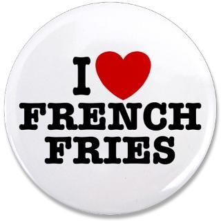 Cooking Gifts  Cooking Buttons  I Love French Fries 3.5 Button