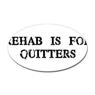 Rehab is for Quitters  Humor, Attitude, Rocking Tees