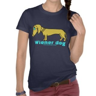 Funny Dachshund T shirts, Shirts and Custom Funny Dachshund Clothing