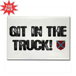 git in the truck redneck rectangle magnet 100 p $ 189 99