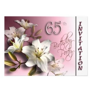 65th Birthday Party Invitation   white Lilies