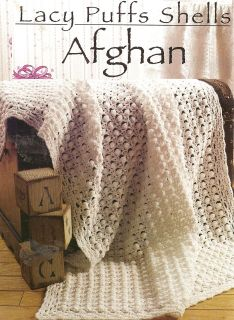 Lacy Puffs Shells Afghan Crochet Pattern