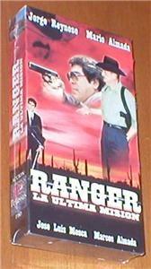Ranger La Ultima Mision Jorge Reynoso Mario Almada Marcos Almada VHS