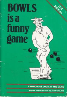 LAWN BOWLS BOOK   BOWLS IS A FUNNY GAME   GIRLING EX SC