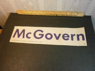 George McGovern Original Unused Automobile Political Bumper Sticker