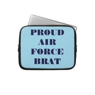 Laptop Sleeve Proud Air Force Brat