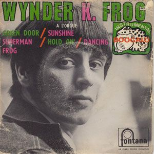 Wynder K Frog French EP RARE Monster Mod Hammond Soul Dancer 45 7