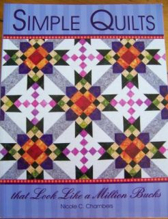 Look Like A Million Bucks Nicole Chambers Quilt Pattern Book