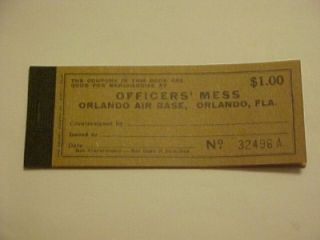 OFFICERS MESS, ORLANDO AIR BASE, ORLANDO, FLORIDA TRADE SCRIP MILITARY
