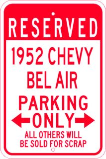 1952 52 CHEVY BEL AIR Parking Sign