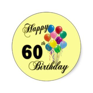 Happy 60th Birthday Gifts and Birthday Apparel Sticker