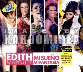 CD + DVD EDITH MARQUEZ Mi Sueño Fantasia Mexican Edition NEW 2012