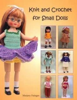 Knit Crochet Clothes for Small Dolls Book DIY Pattern