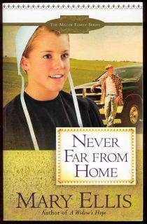 Never Far from Home Book Mary Ellis Amish Romance Novel 0736927336