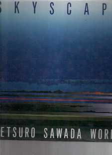 Skyscape Tetsuro Sawada Works Art Color Plates in English French
