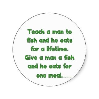 Teach A Man To Fish Stickers