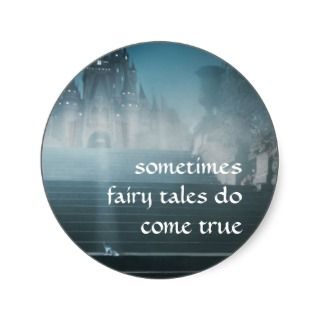 Sometimes Fairy Tales Do Come True Sticker