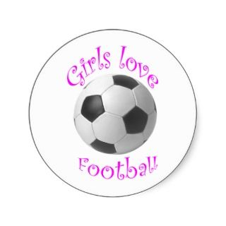 Girls love football art gifts round stickers