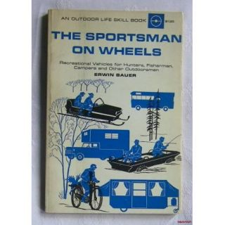 The Sportsman on Wheels Recreational Vehicles for Hunters Fishermen