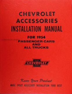 1954 Chevy Accessory Installation Manual 54 Chevrolet Car Truck with