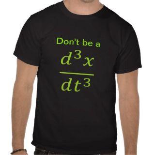 calculus/physics joke t shirts
