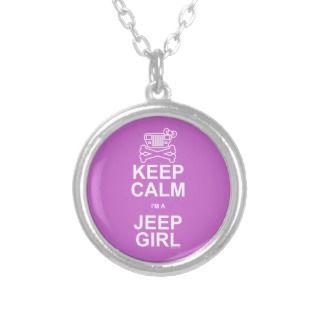 Keep Calm Im A Jeep Girl   Jeep Wrangler YJ Jewelry