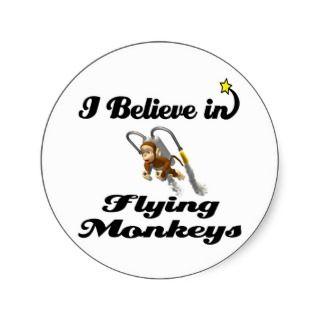 believe in flying monkeys round stickers