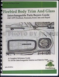 1967 1975 Trans Am Firebird Body Parts Interchange Book