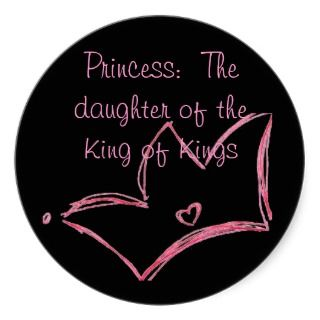 Princess The daughter of the King of Kings Stickers