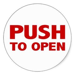 Push to Open Door Sign Sticker