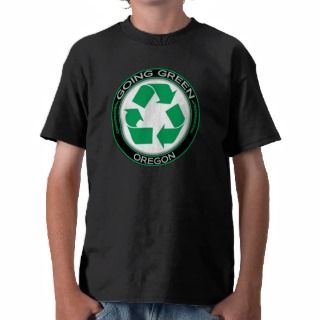 Going Green Recycle Oregon Tee Shirt
