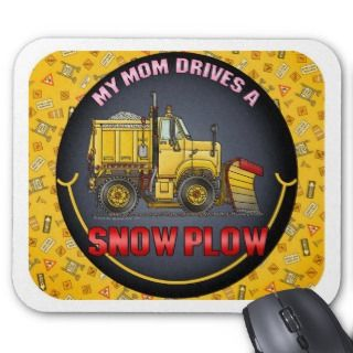 My Mom Drives A Snow Plow Truck Mouse Pad