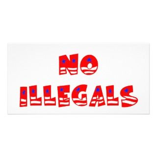 No Illegal Aliens Photo Card Template