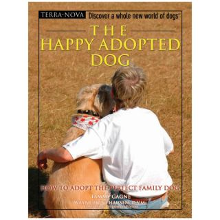 The Happy Adopted Dog How to Adopt the Perfect Family Dog   Books   Books  & Videos
