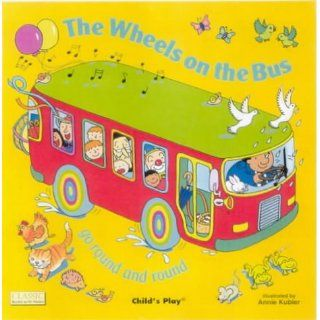 Wheels on the Bus Go Round and Round (Classic Books with Holes)von