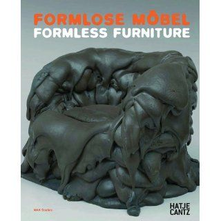 Formlose Möbel / Formless Furniture (Mak Studies): Peter