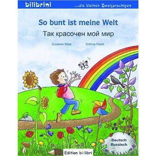 So bunt ist meine Welt Kinderbuch Deutsch Russisch