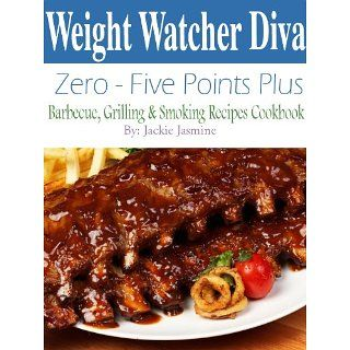 Weight Watcher Diva Zero Five Points Plus Barbecue, Grilling & Smoker