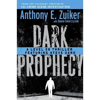 Dark Prophecy A Level 26 Thriller Featuring Steve Dark