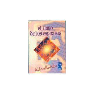 El Libro de Los Espiritus (Del Mas Alla) Allan Kardec