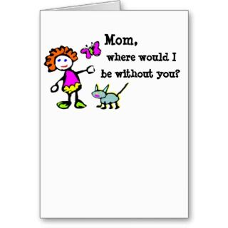 Funny Greeting Card for Mom cards by yourmamagreetings