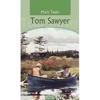 Tom Sawyer Mark Twain, Samuel Clemens Bücher
