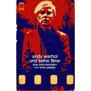 Andy Warhol und seine Filme. Eine Dokumentation Enno