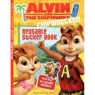 Alvin and the Chipmunks Chipwrecked Reusable Sticker Book