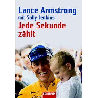 Jede Sekunde zählt Lance Armstrong, Sally Jenkins, Thomas