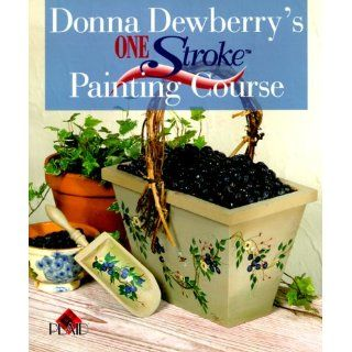One Stroke Painting Course Donna Dewberry Englische