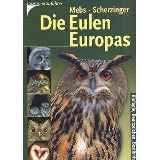 Die Eulen Europas. Biologie, Kennzeichen, Bestände