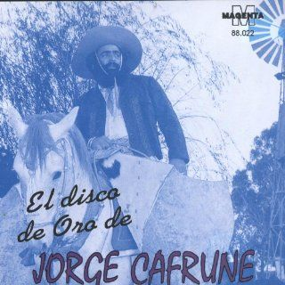El Disco De Oro De Jorge Cafrune: Jorge Cafrune