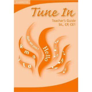 Tune in Teachers Guide: SIL, CP, CE1: Regina Nyambi
